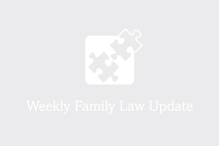 Prince Family Law - Weekly Family Law Update